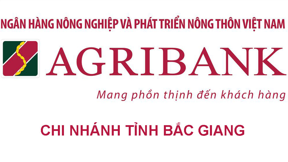 Agribank Chi nhánh tỉnh Bắc Giang thông báo thay đổi địa điểm làm việc Agribank Chi nhánh huyện Việt Yên